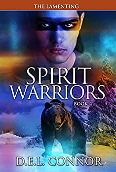 Spirit Warriors: The Lamenting by [Connor, D.E.L.]