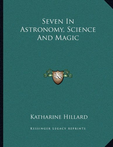 Download Seven In Astronomy, Science And Magic pdf