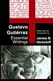 img - for Gustavo Gutierrez: Essential Writings book / textbook / text book