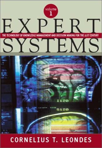 Expert Systems: The Technology of Knowledge