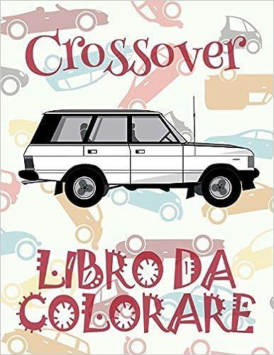 Crossover Libro Da Colorare Di Auto Libro Da Colorare