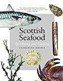 Scottish Seafood, Brown, Catherine, 1841589756