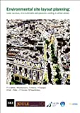 img - for Environmental Site Layout Planning: Solar Access, Microclimate and Passive Cooling in Urban Areas (BR 380) (Bre) book / textbook / text book