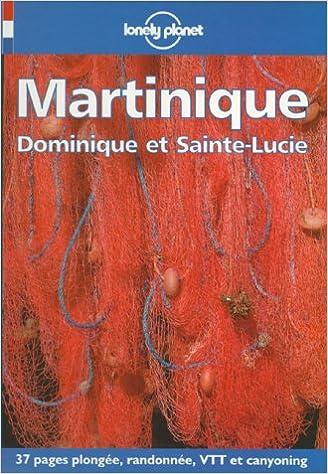 MARTINIQUE DOMINIQUE SAINTE-LUCIE 2I/ÔME DITION