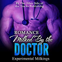 Romance: Milked by the Doctor