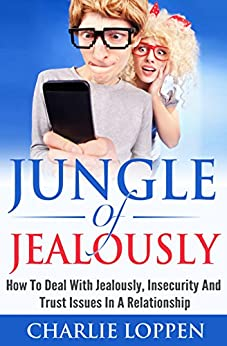 how to deal with jealousy in a relationship and insecurity