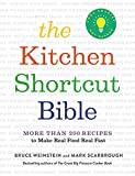 The Kitchen Shortcut Bible: More than 200 Recipes to Make Real Food Real Fast