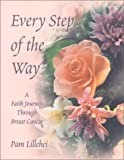 Every Step of the Way, Pam Lillehei, 1890676713
