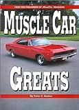 Muscle Car Greats, Peter C. Sessler, 0831761911