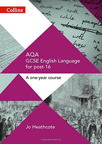 GCSE Success in a Year – AQA GCSE English Language: Student Book (GCSE for Post-16)