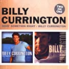 Doin Something Right / Billy Currington