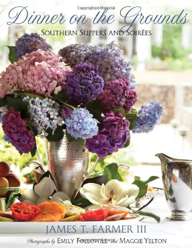 Dinner on the Grounds: Southern Suppers and - Southern Ground