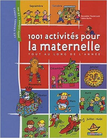 Téléchargement 1001 Activités pour la maternelle : Tout au long de l'année epub pdf