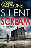"""Silent Scream (Detective Kim Stone crime thriller series) (Volume 1)"" av Angela Marsons"