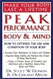 img - for Peak Performance: Body and Mind: How to Optimize the Use and Condition of Your Body book / textbook / text book