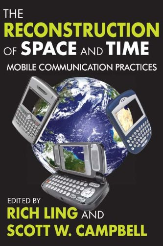 The Reconstruction of Space and Time: Mobile...