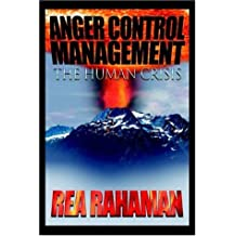 Anger Control Management: The Human Crisis