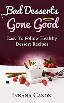Healthy Quick Dessert Recipes desserts ebook product image