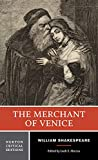 William Shakespeare The Merchant of Venice: Authoritative TExt Sources and Contexts, criticism, Rewritings and Approriations (Norton Critical Editions)