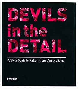 Devils in the Detail: A Style Guide to Patterns & Applications