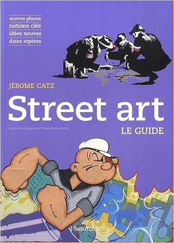 Amazon Livres Télécharger Pour Android Street Art By Jérôme Catz Pdf