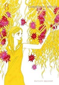 Complément affectif, tome 8 par Mari Okazaki