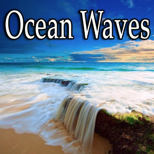 Ocean Waves: Calm and Relaxing, Ocean ()