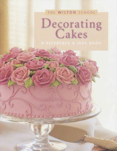 Wilton Cake Decorating Ideas (Decorating cakes: A reference & idea book (The Wilton school) [Paperback] [1999] (Author) Jeff Shankman)