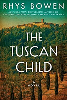 The Tuscan Child by [Bowen, Rhys]