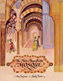 Front cover for the book The Most Magnificent Mosque by Ann Jungman