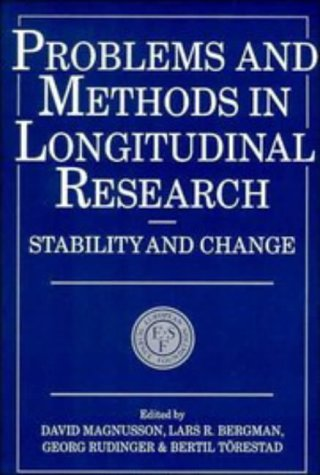 Problems and Methods in Longitudinal Research: Stability and Change (European Network on Longitudinal Studies on Individ