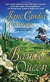 Bandit Queen, Jane Candia Coleman, 084396345X