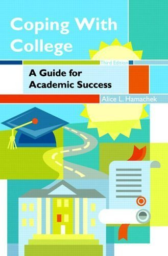 Coping with College by Hamachek, Alice L.. (Prentice Hall,2006) [Paperback] 3rd EDITION