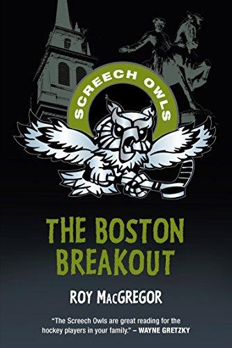 The Boston Breakout (Screech Owls) - Macgregor Sporting Goods