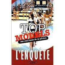 Top-models, Les Coulisses de la gloire : L'Enquête