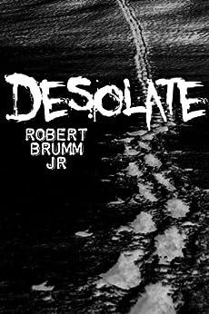 Desolate by [Brumm, Robert]