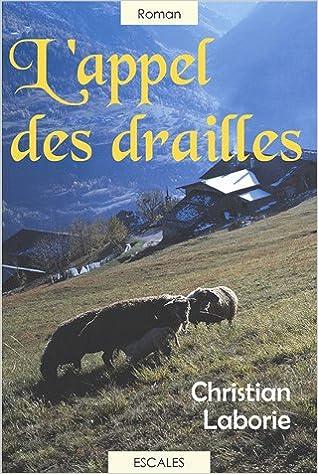 Amazon Fr L Appel Des Drailles 2 Volumes Christian