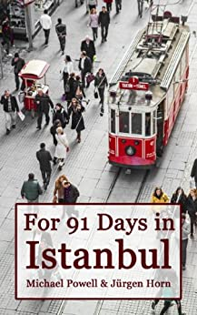 For 91 Days in Istanbul by [Powell, Michael]