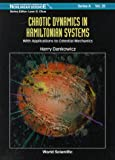 img - for Chaotic Dynamics in Hamiltonian Systems: With Applications to Celestial Mechanics (World Scientific Series on Nonlinear Science. Series a, Vol 25) book / textbook / text book