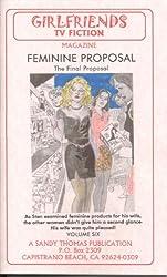 Feminine Proposal V (GIRLFRIENDS TV FICTION Book 6)