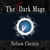 The (Sort of) Dark Mage: Waldo Rabbit Series, Book 1 | Nelson Chereta