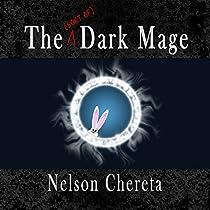 THE (SORT OF) DARK MAGE: WALDO RABBIT SERIES, BOOK 1