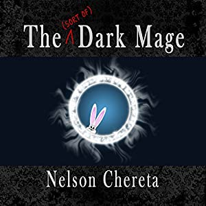 The (Sort of) Dark Mage Audiobook