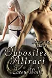 Opposites Attract (Hot Bods Series Book 4)
