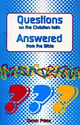 Questions on the Christian Faith Answered from the Bible