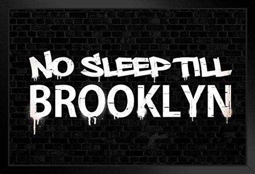 No Sleep Till Brooklyn Black Brick Wall Graffiti Music Framed Poster 20x14 inch