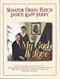 img - for My God Is Love (Piano/vocal LDS Songbook) book / textbook / text book