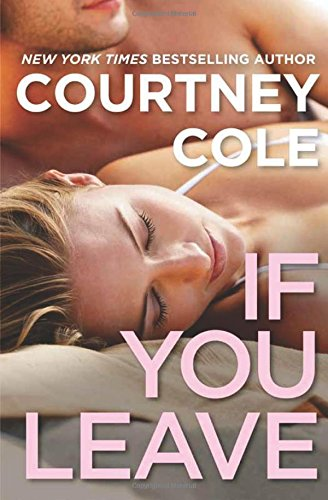 If You Leave: The Beautifully Broken Series: Book 2 PDF