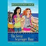 Great Scavenger Hunt: Beacon Street Girls, Book 15 | Annie Bryant