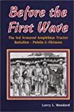 Before the First Wave, Larry L. Woodard, 0897451716